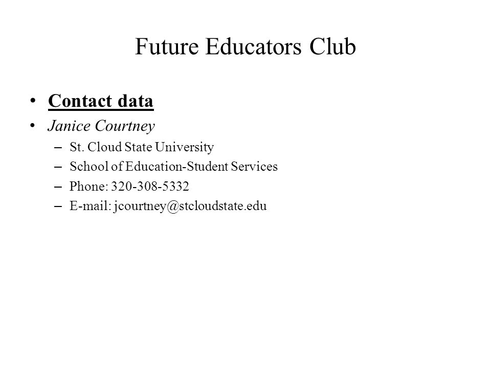 Future Educators Club Contact data Janice Courtney – St.