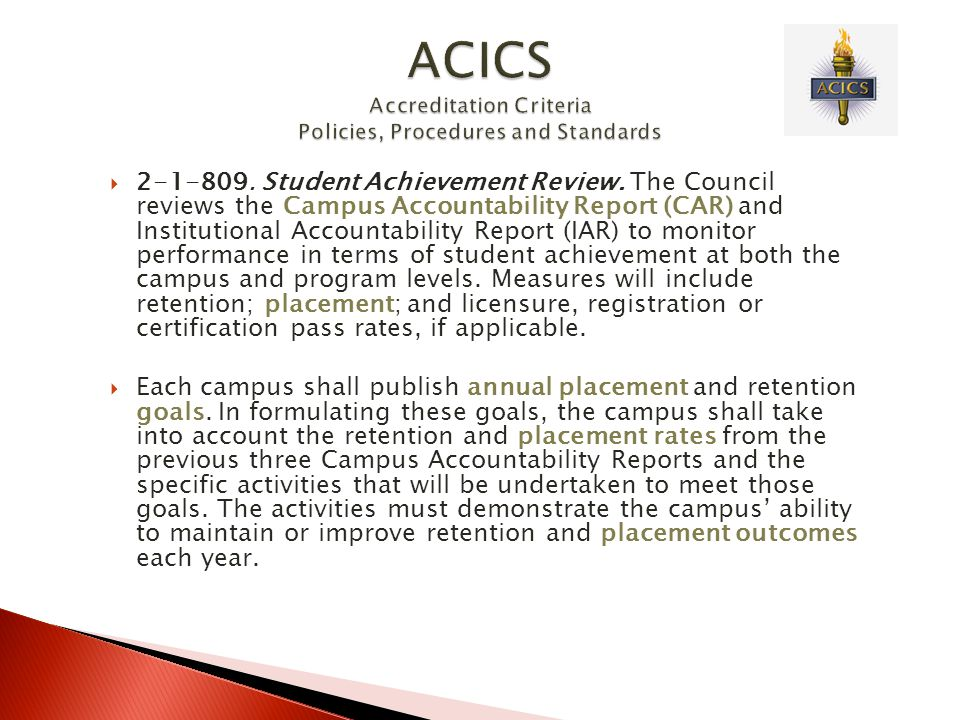  2-1-809. Student Achievement Review. The Council reviews the Campus Accountability Report (CAR) and Institutional Accountability Report (IAR) to mon