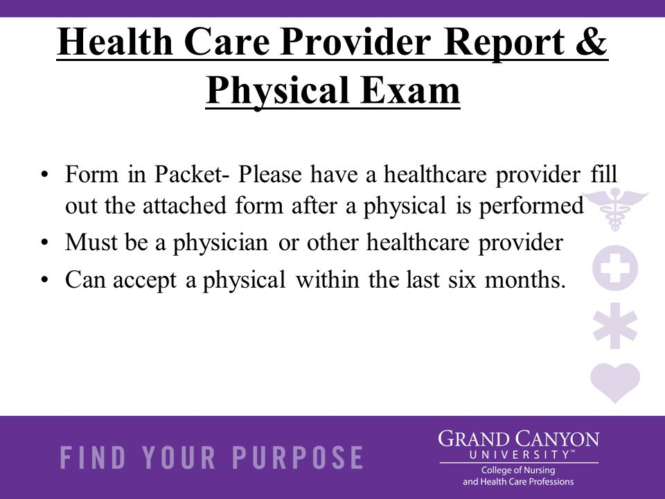 Health Care Provider Report & Physical Exam Form in Packet- Please have a healthcare provider fill out the attached form after a physical is performed