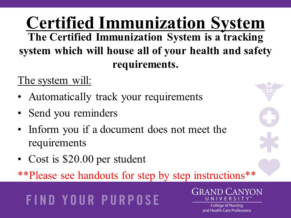Certified Immunization System The Certified Immunization System is a tracking system which will house all of your health and safety requirements. The