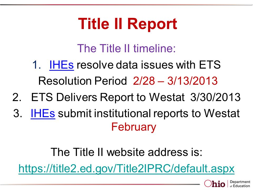 Title II Report The Title II timeline: 1.