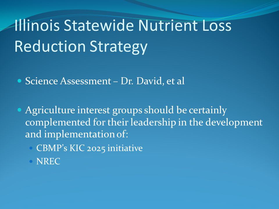 Illinois Statewide Nutrient Loss Reduction Strategy Science Assessment – Dr.