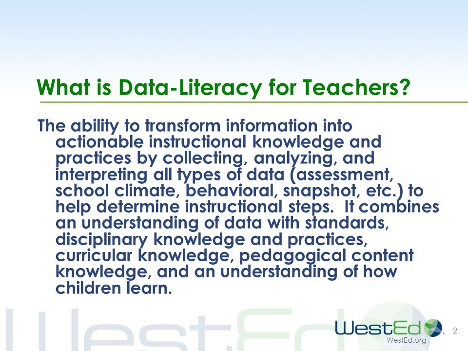 WestEd.org What is Data-Literacy for Teachers.