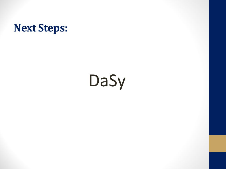 Next Steps: DaSy
