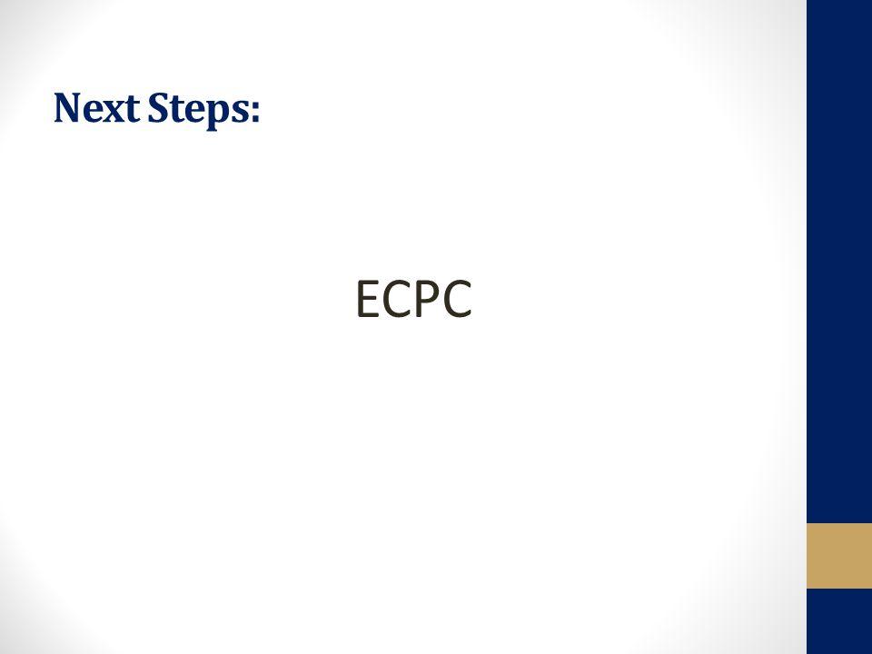 Next Steps: ECPC
