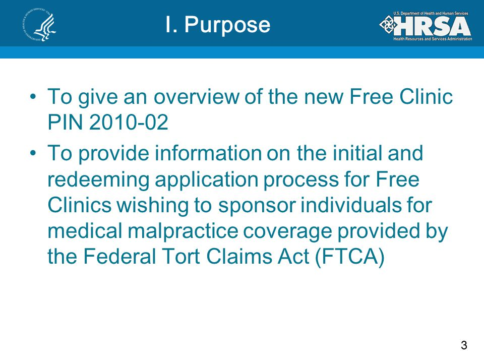 3 I. Purpose To give an overview of the new Free Clinic PIN 2010-02 To provide information on the initial and redeeming application process for Free C