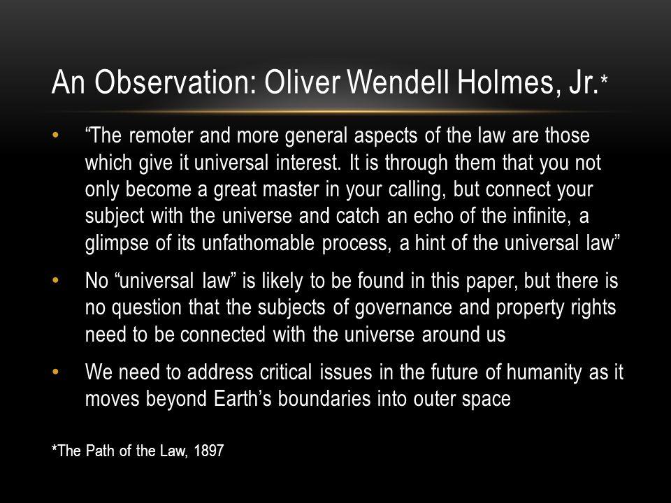 An Observation: Oliver Wendell Holmes, Jr.