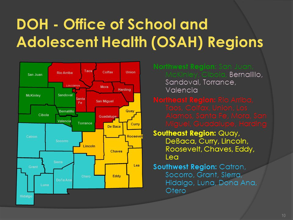 Office of School and Adolescent Health (OSAH) 9 Mission Statement: The mission of the Office of School and Adolescent Health is to improve the health of all students and adolescents in New Mexico.