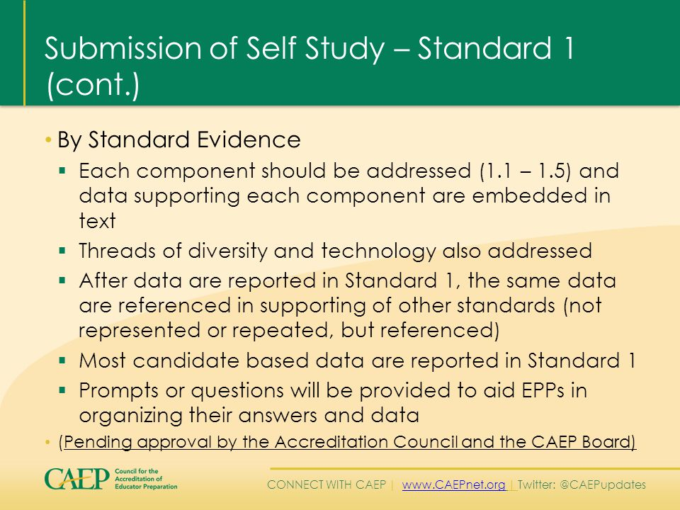 CONNECT WITH CAEP | www.CAEPnet.org | Twitter: @CAEPupdateswww.CAEPnet.org Standard 1 – Component 1.3 1.3 Providers ensure that completers (candidates near completion) apply content and pedagogical knowledge as reflected in outcome assessments in response to standards of Specialized Professional Associations (SPA), the National Board for Professional Teaching Standards (NBPTS), states, or other accrediting bodies (e.g., National Association of Schools of Music – NASM).