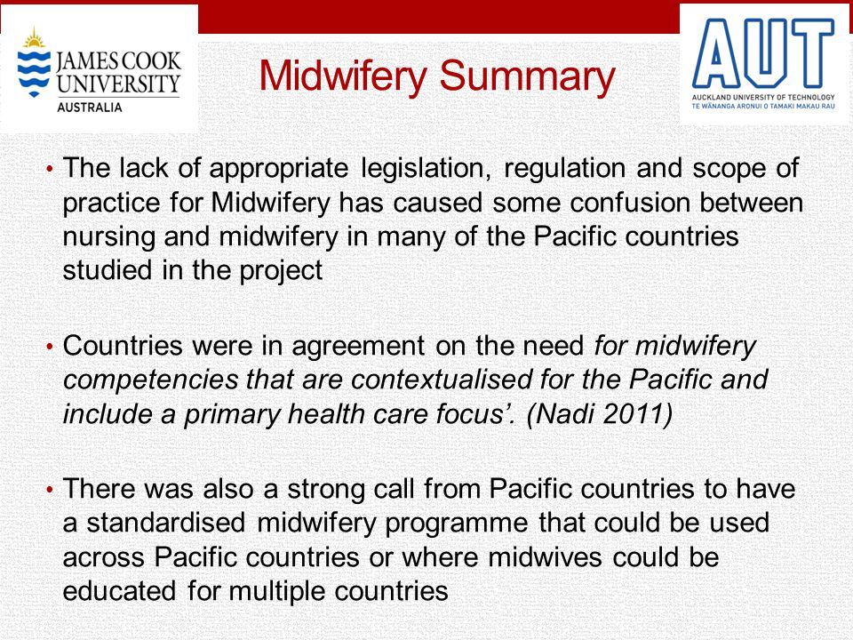 Midwifery Summary The lack of appropriate legislation, regulation and scope of practice for Midwifery has caused some confusion between nursing and mi