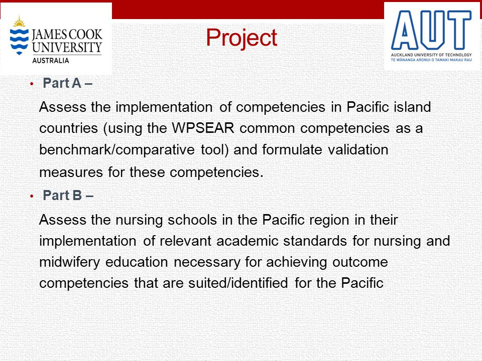 Project Part A – Assess the implementation of competencies in Pacific island countries (using the WPSEAR common competencies as a benchmark/comparativ