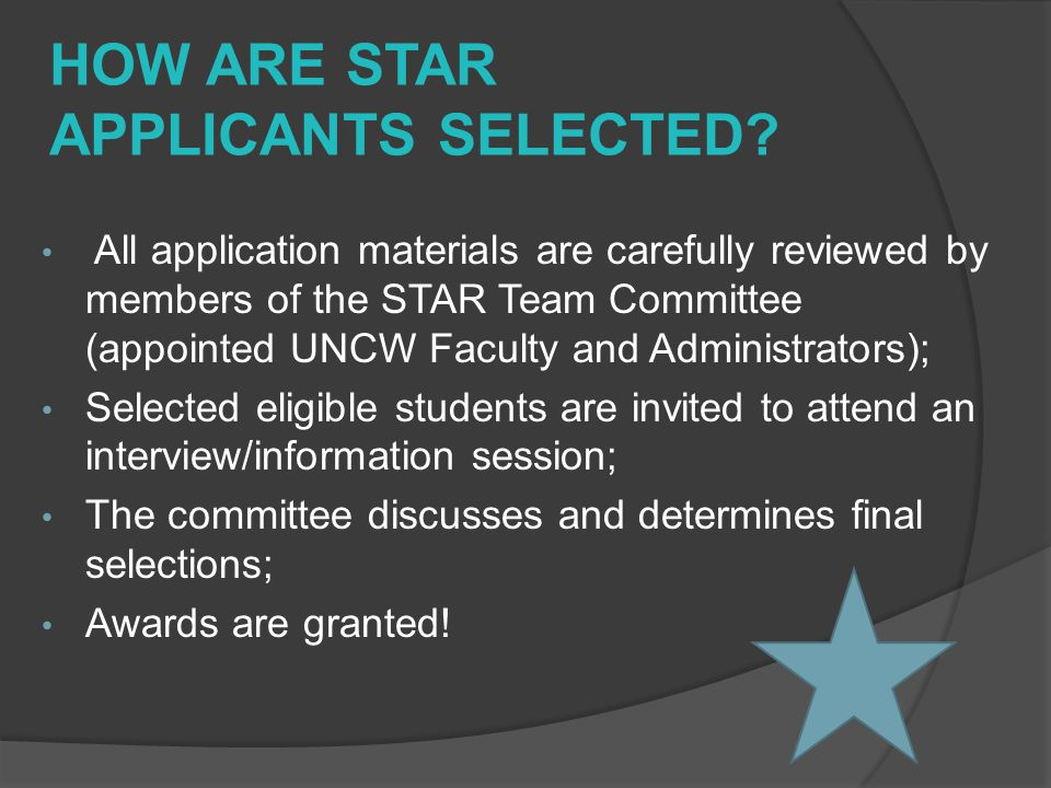 HOW ARE STAR APPLICANTS SELECTED.
