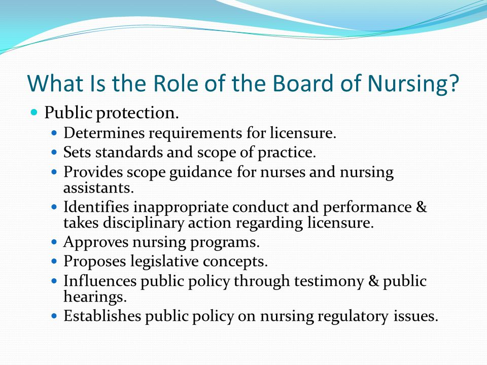 What Is the Role of the Board of Nursing.Public protection.