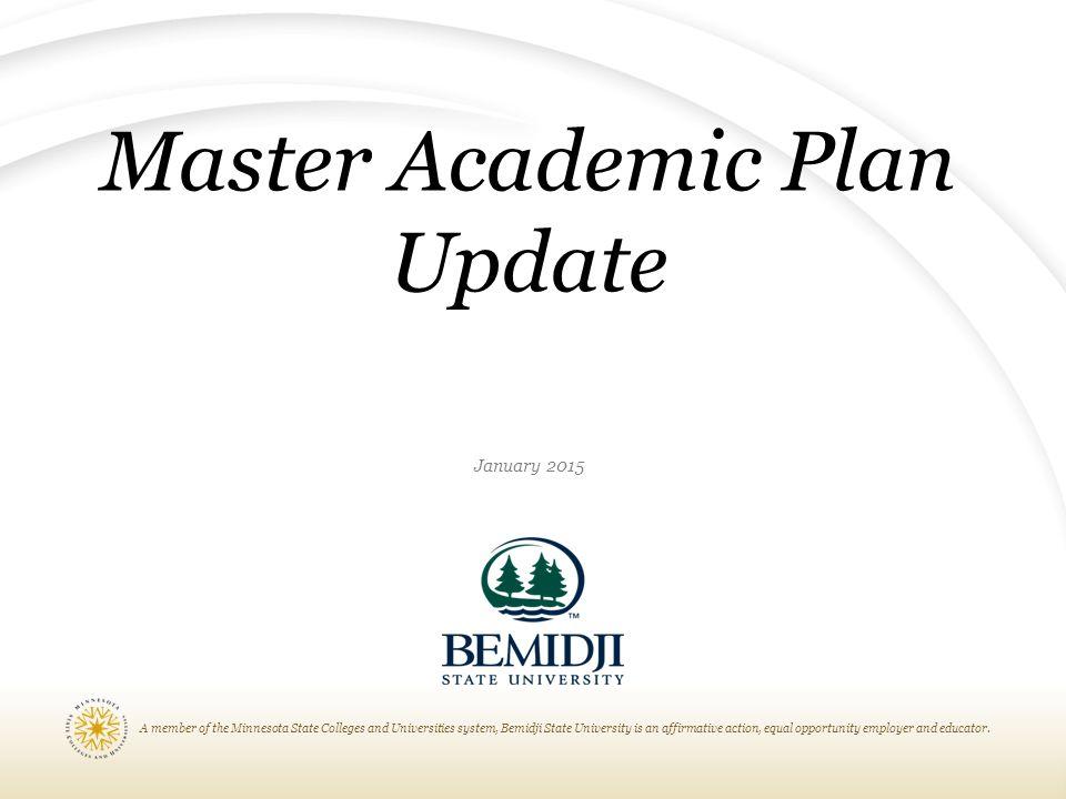 Master Academic Plan Update January 2015
