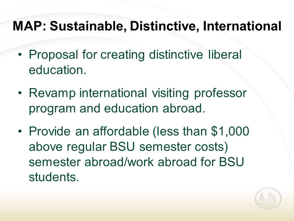 MAP: Sustainable, Distinctive, International Proposal for creating distinctive liberal education.