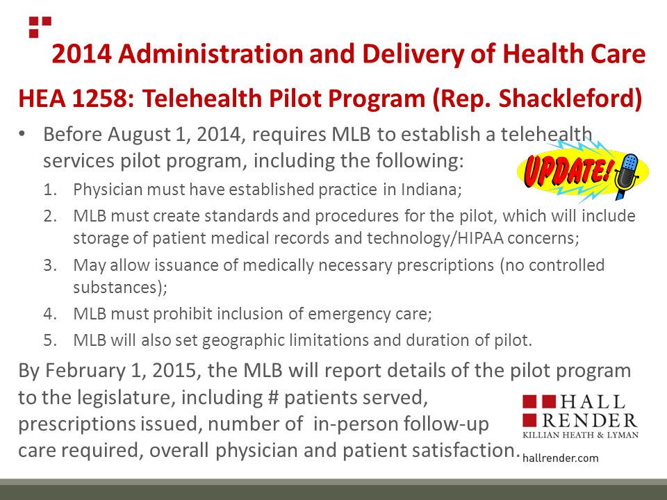 2014 Administration and Delivery of Health Care HEA 1258: Telehealth Pilot Program (Rep.