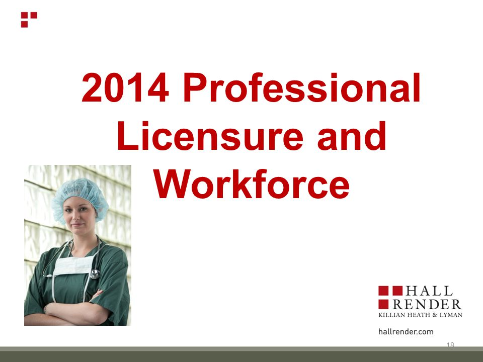 2014 Professional Licensure and Workforce 18