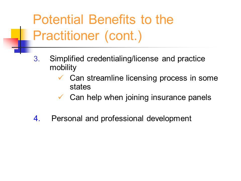 Potential Benefits to the Practitioner (cont.) 3.