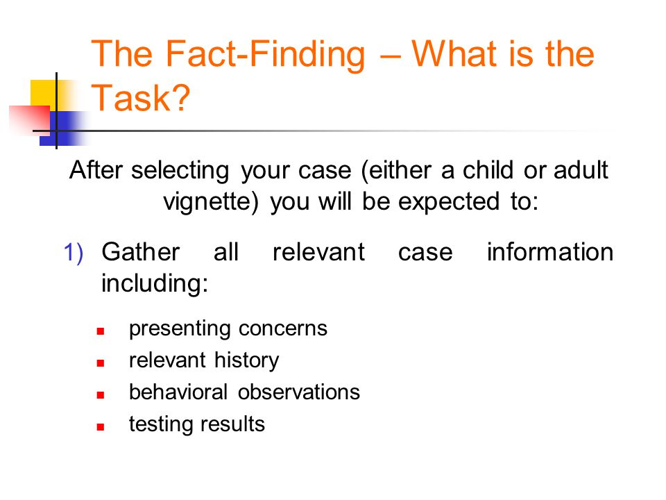 The Fact-Finding – What is the Task.