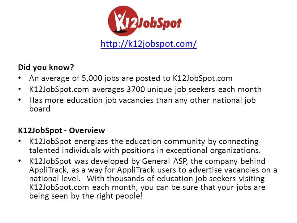 http://k12jobspot.com/ Did you know.