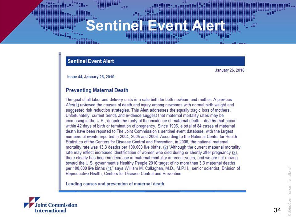 © Joint Commission International 34 Sentinel Event Alert