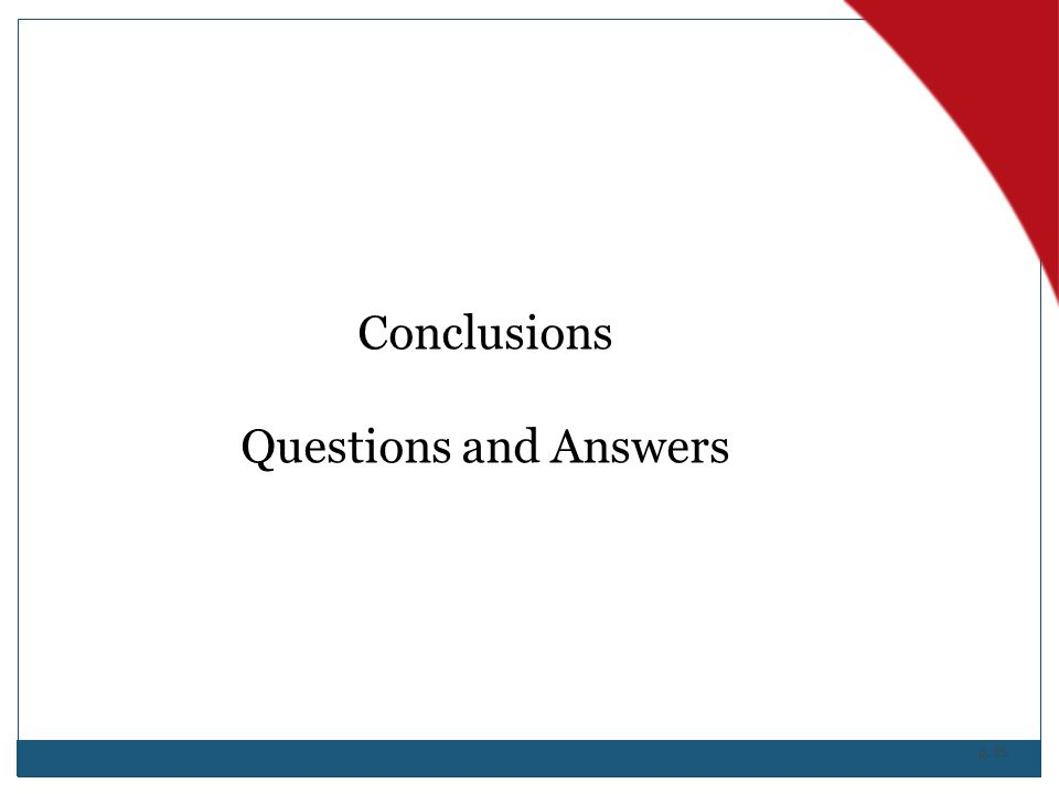 p. 35 Conclusions Questions and Answers
