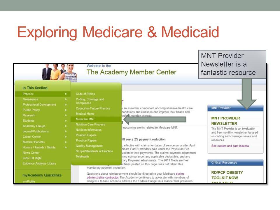 Exploring Medicare & Medicaid MNT Provider Newsletter is a fantastic resource