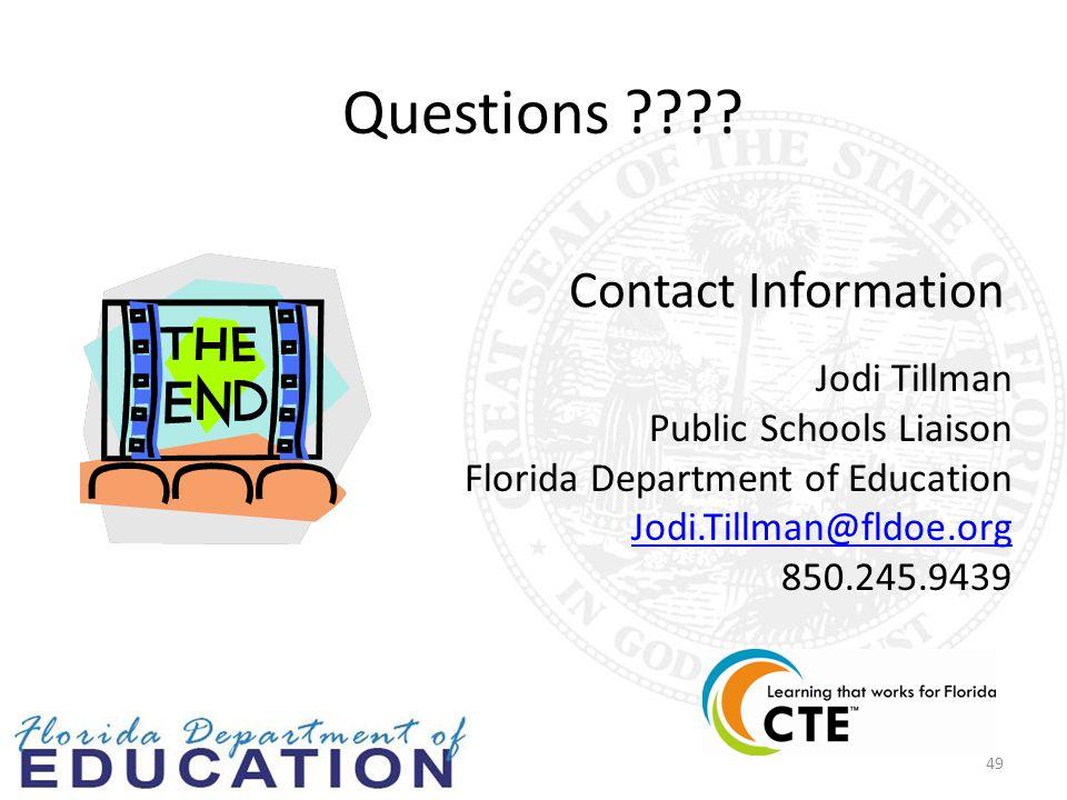 Contact Information 49 Jodi Tillman Public Schools Liaison Florida Department of Education Jodi.Tillman@fldoe.org 850.245.9439 Questions