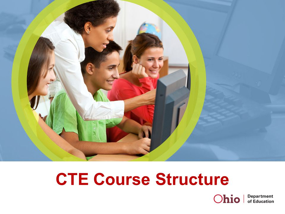 CTE Course Structure