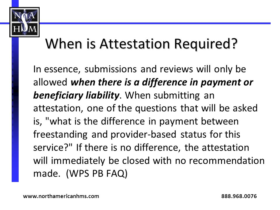 When is Attestation Required.