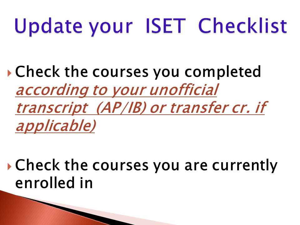  Check the courses you completed according to your unofficial transcript (AP/IB) or transfer cr.