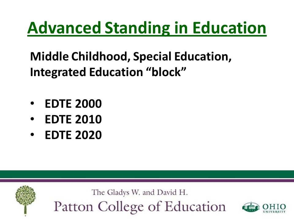 "Advanced Standing in Education Middle Childhood, Special Education, Integrated Education ""block"" EDTE 2000 EDTE 2010 EDTE 2020"