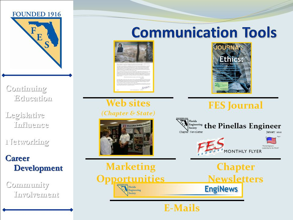 FES Journal E-Mails Chapter Newsletters Web sites Marketing Opportunities the Pinellas Engineer Chapter Newsletter January 2010 (Chapter & State)