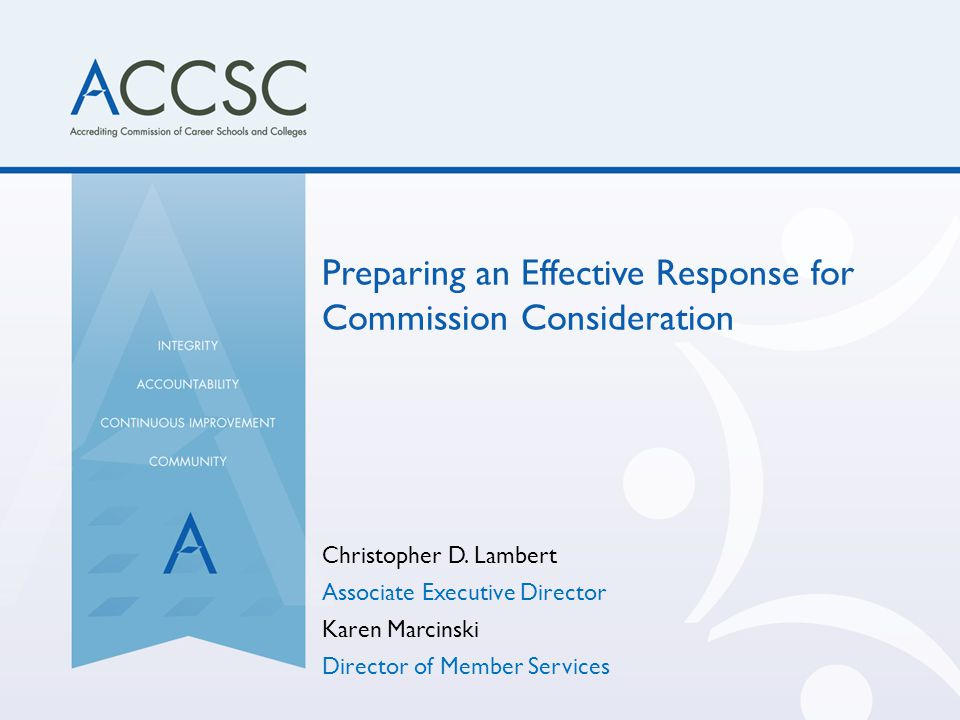 Preparing an Effective Response for Commission Consideration Christopher D.