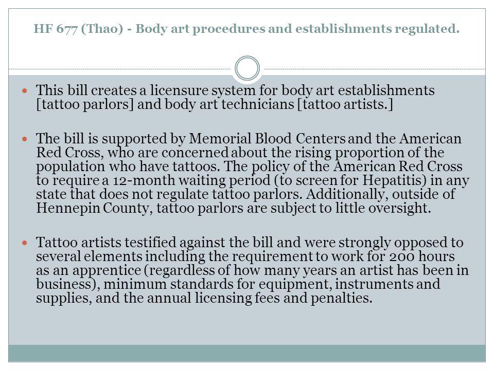 HF 677 (Thao) - Body art procedures and establishments regulated.