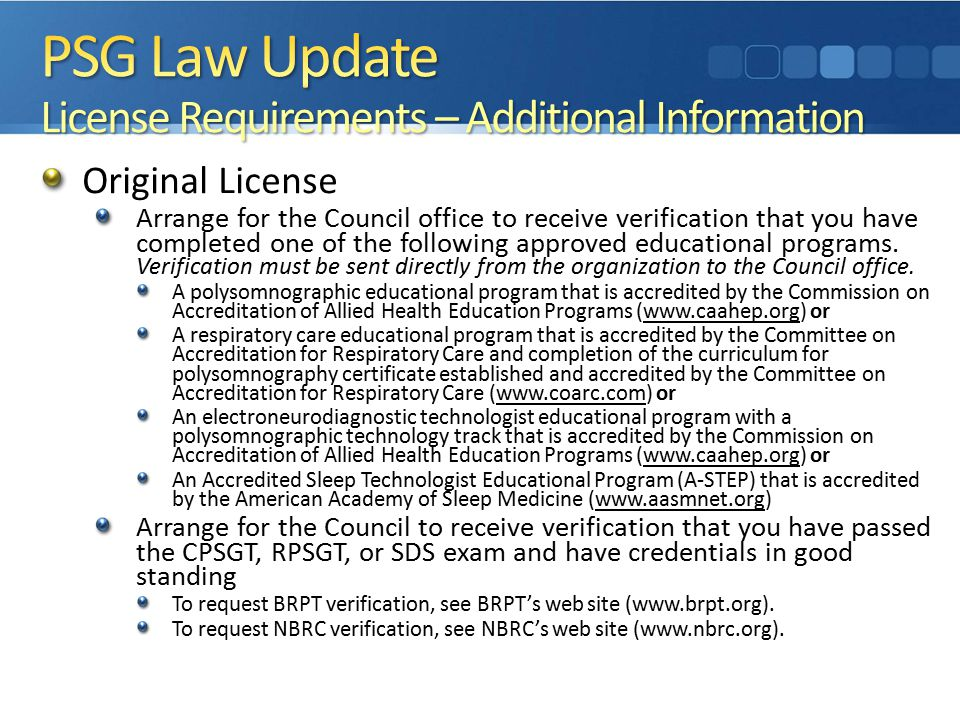 Original License Arrange for the Council office to receive verification that you have completed one of the following approved educational programs.