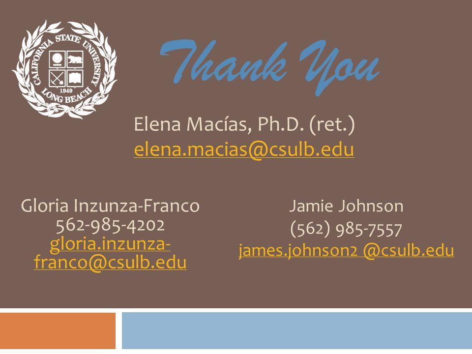 Thank You Elena Macías, Ph.D.