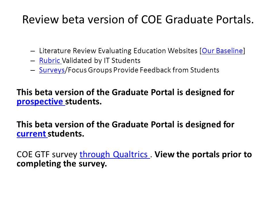 Review beta version of COE Graduate Portals.