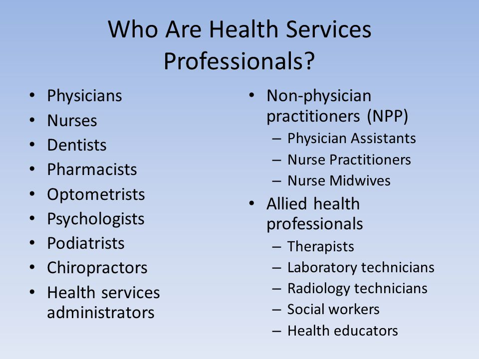 Who Are Health Services Professionals.