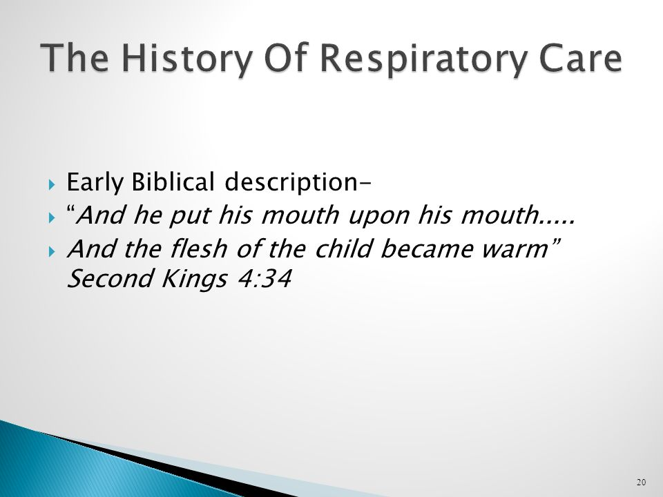  Early Biblical description-  And he put his mouth upon his mouth.....