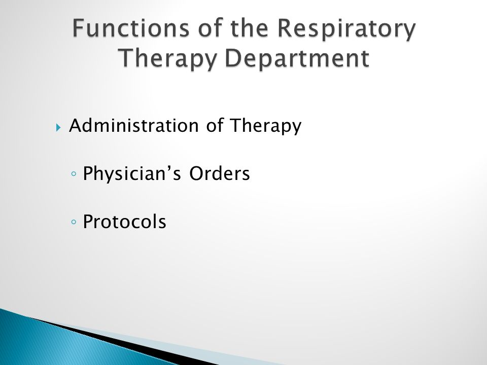  Administration of Therapy ◦ Physician's Orders ◦ Protocols