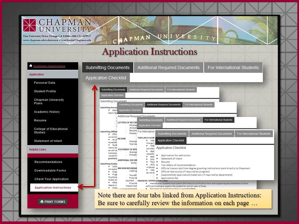 Note there are four tabs linked from Application Instructions: Be sure to carefully review the information on each page …