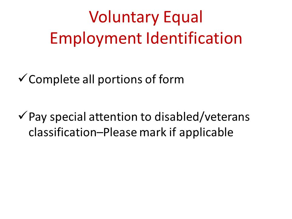 Employment Eligibility Verification **This form verifies that you are eligible to work in USA** Complete Section 1 Sign and date Approved Identificati