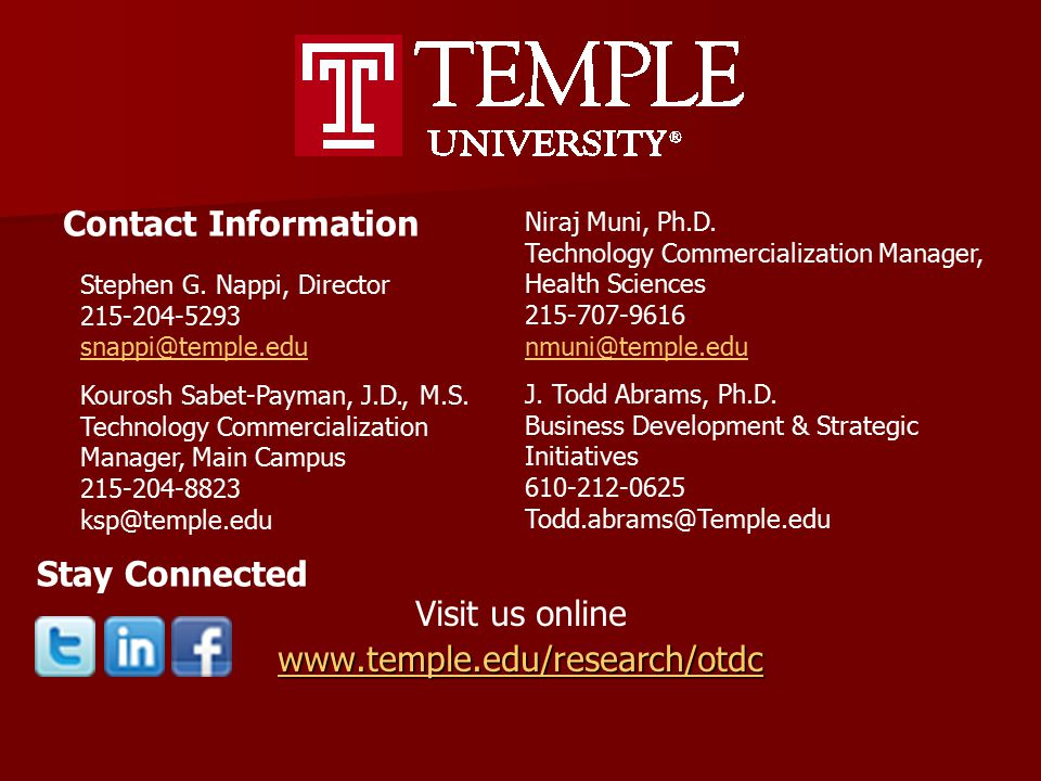Visit us online www.temple.edu/research/otdc Contact Information Niraj Muni, Ph.D.