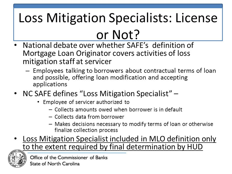 Loss Mitigation Specialists: License or Not.
