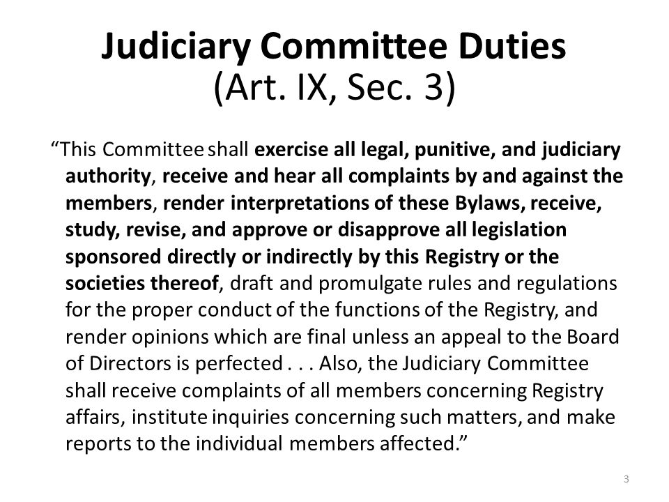 Judiciary Committee Duties (Art. IX, Sec.