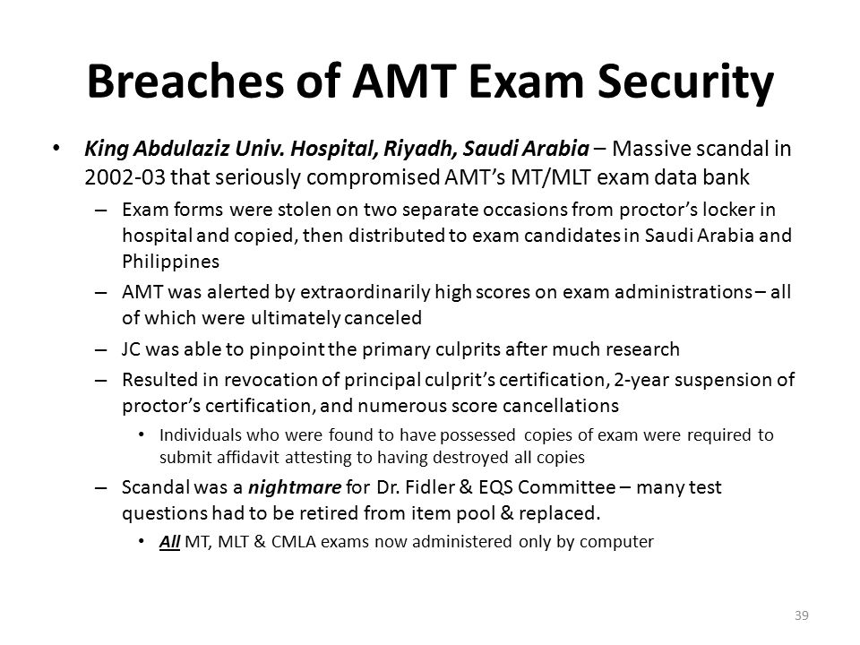 Breaches of AMT Exam Security King Abdulaziz Univ.