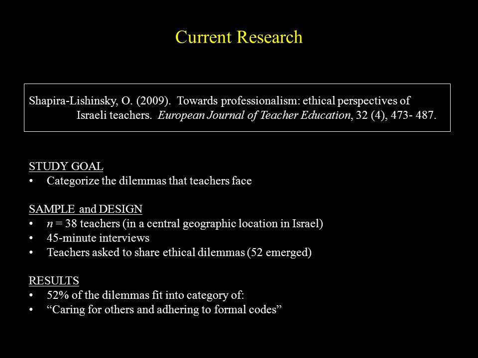 Shapira-Lishinsky, O. (2009). Towards professionalism: ethical perspectives of Israeli teachers.