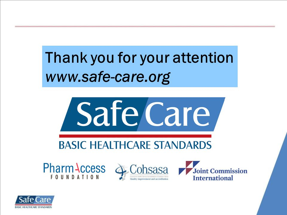 Thank you for your attention www.safe-care.org