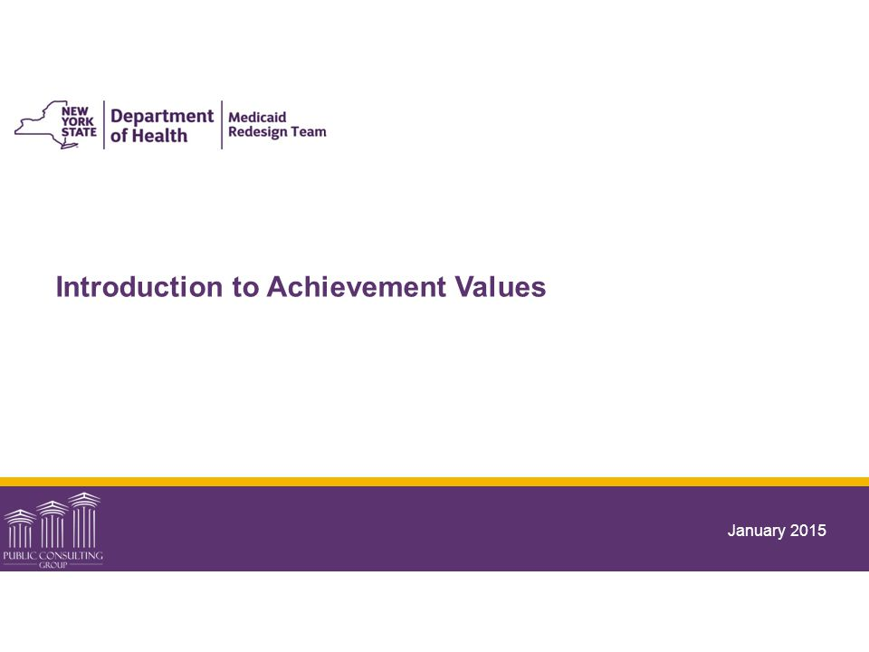 Introduction to Achievement Values January 2015